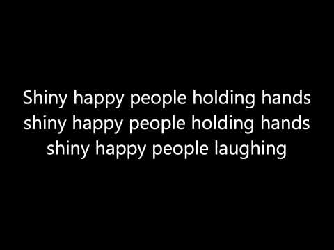 R.E.M: Shiny Happy People (Lyrics)