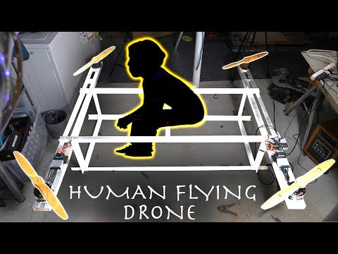 DIY HUMAN FLYING DRONE! (Part 1)