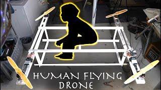 DIY HUMAN FLYING DRONE! (Part 1)
