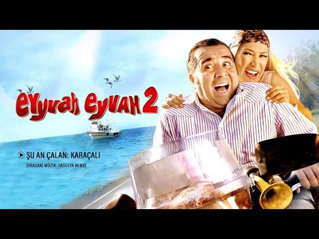 Karaçalı - Eyyvah Eyvah 2 Orijinal Film Müzikleri