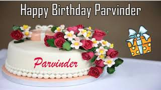 Happy Birthday Parvinder Image Wishes✔