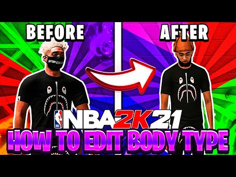 *NEW* How to EDIT BODY TYPE ON YOUR MYPLAYER IN NBA2K21!