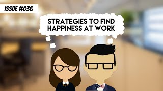 Strategies to find happiness at work