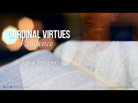 Archdiocese of Bombay - Cardinal Virtues : Prudence | Fr Joshan Rodrigues