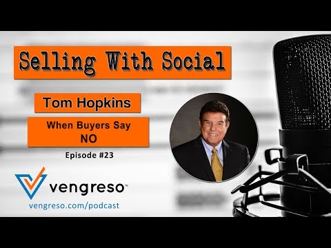 When Buyers Say NO, with Tom Hopkins, Episode #23