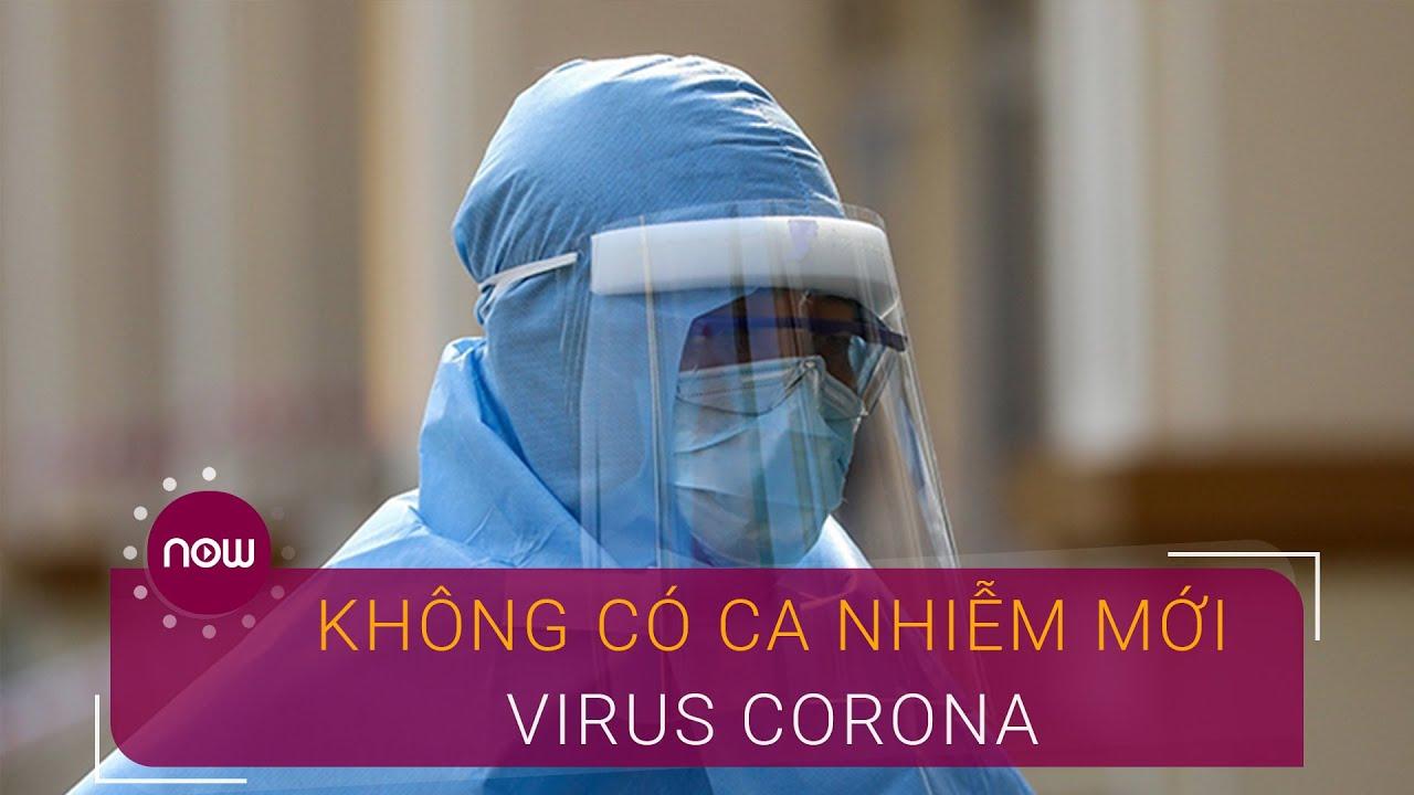 Sáng 10/5: 24 ngày không có ca nhiễm virus Corona trong cộng đồng   VTC Now