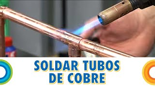Soldar Tubos De Cobre Bricocrack Youtube