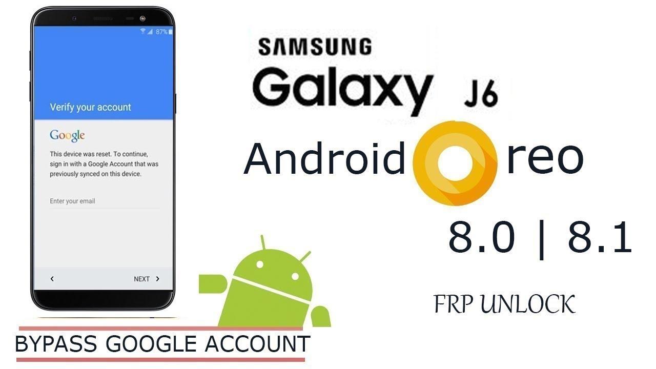 Samsung Galaxy J600G Oreo 8 0 & 8 1 version FRP Unlock