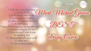 Mark Michael Garcia - BEST Song Covers 2020