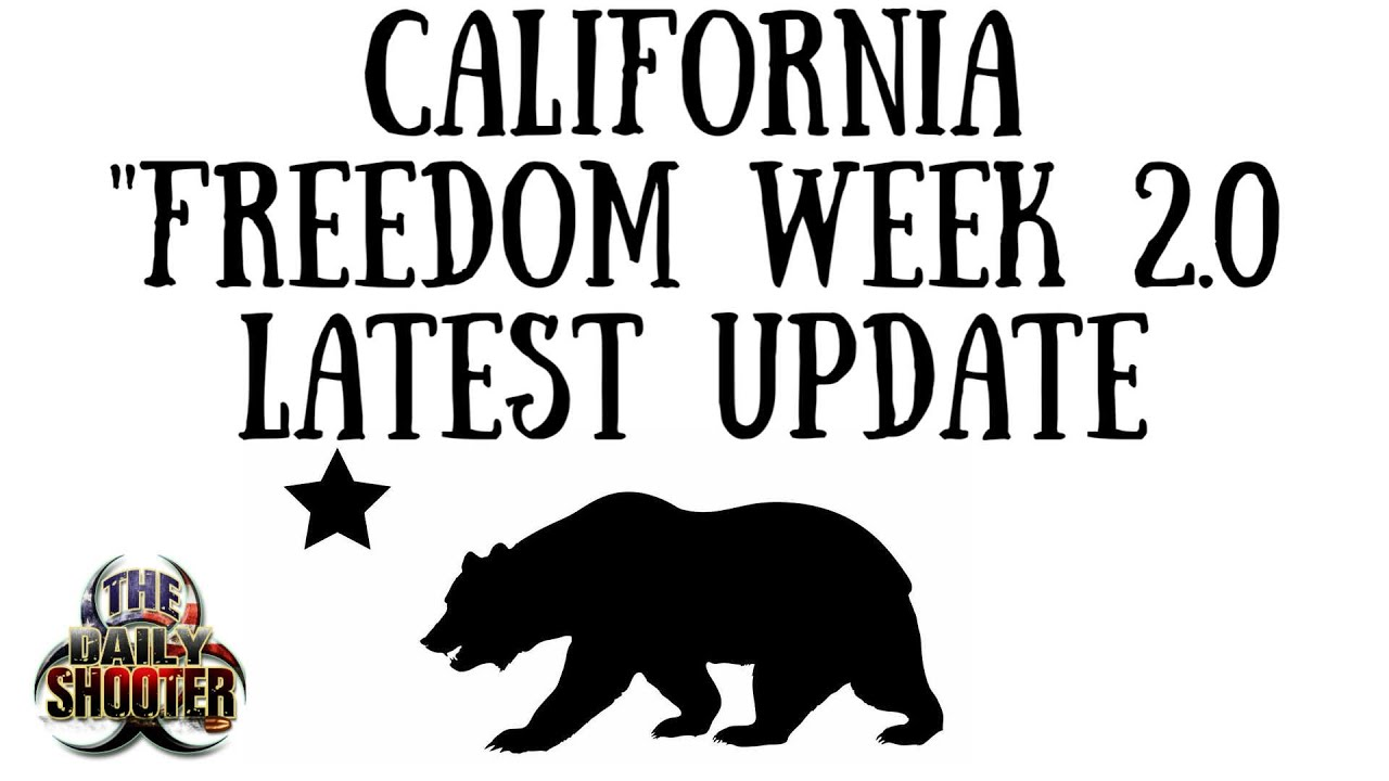 California Freedom Week 2.0 Update & Prep List!