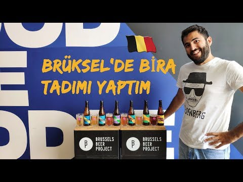 Brüksel'de Bira Tadımı - Brussels Beer Project Gezisi ve Belçika Biraları