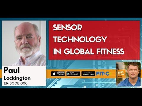 006 Paul Lockington: Sensor Technology In Global Fitness
