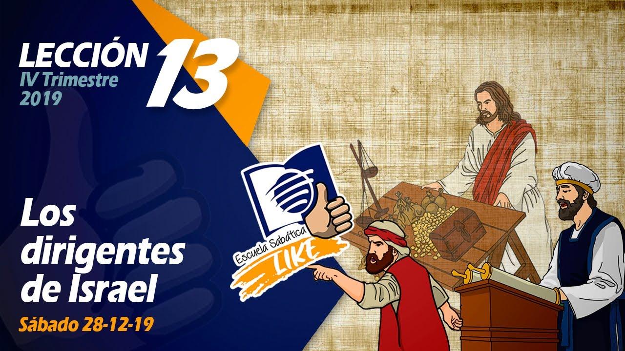 Escuela Sabática LIKE | Lección 13 | Los dirigentes de Israel