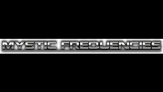 MYSTIC FREQUENCIES - Magnetic Flux - Parts 1 2 3