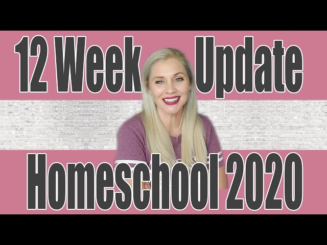 12 WEEK UPDATE HOMESCHOOL 2020 | 2020-2021 Homeschool Year Progress Secular 3rd Grade PreK