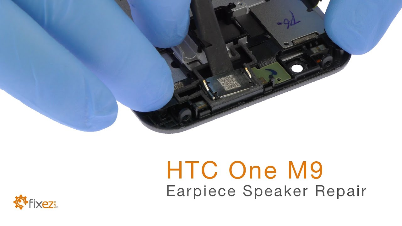 How to repair the HTC One M9 Earpiece Speaker
