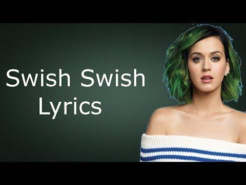 Katy Perry - Swish Swish Lyrics/ Lyrics Video ft. Nicki Minaj