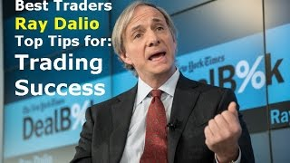 Best Traders Forex Trading Secrets of Hedge Fund Manger Ray Dalio