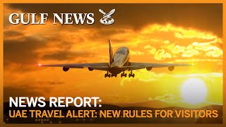 Travel rules for Dubai: Do you have a return ticket from UAE?