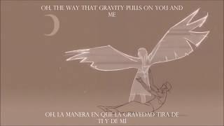 Gravity - Coldplay // Español e Inglés