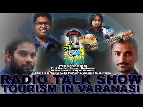 Tourism in Varanasi | RADIO TALK SHOW