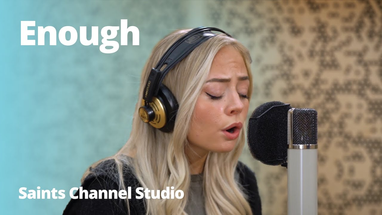 Enough By Madilyn Paige Saints Channel Studio Youtube