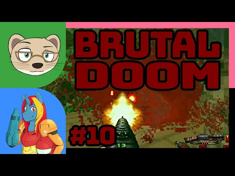 Brutal DOOM with IndieTimmie Part 10 — Shouldn'ta touched that wall! — Yahweasel