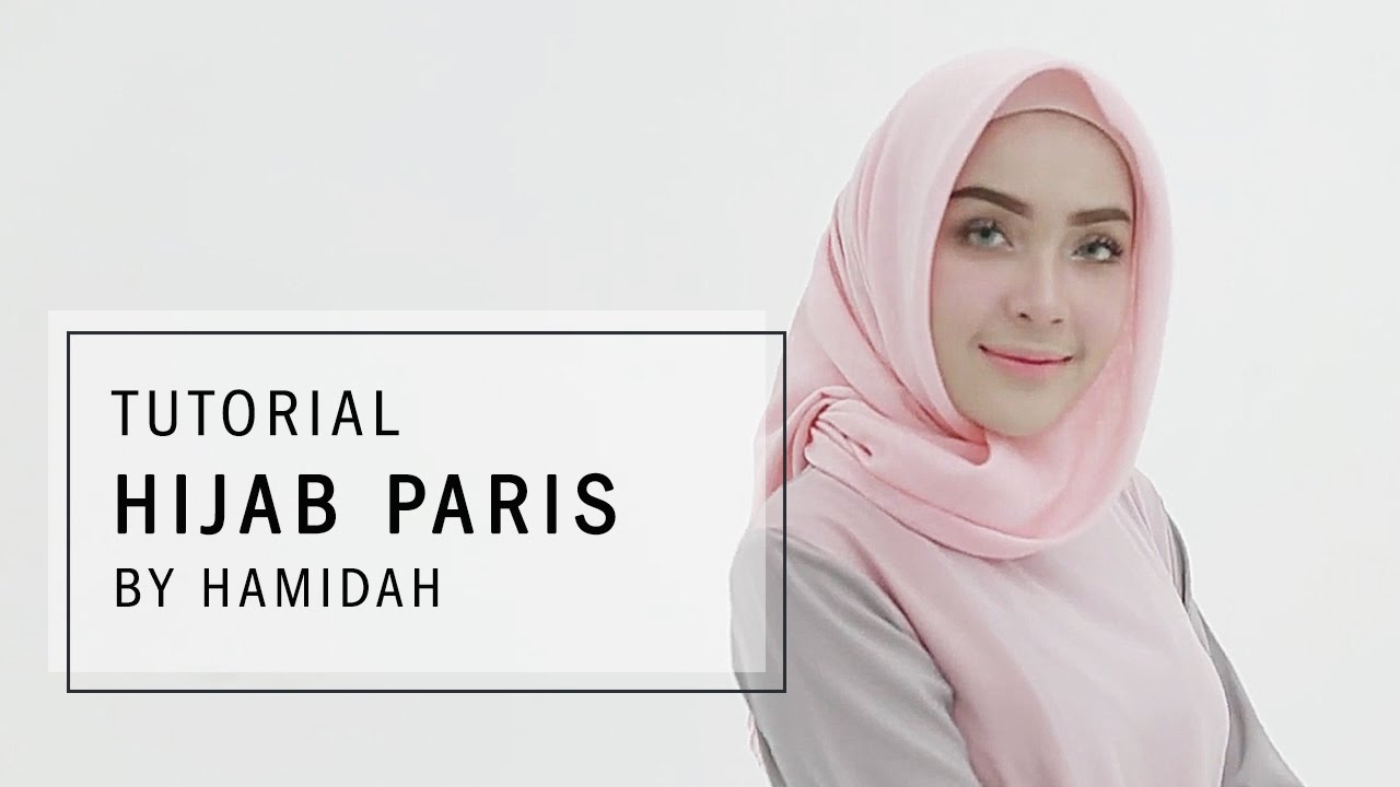 Tutorial Hijab 2017 Tutorial Hijab Paris By Hamidah Rachmayanti