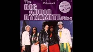 Big Audio Dynamite - The BAD Files (Volume 5)