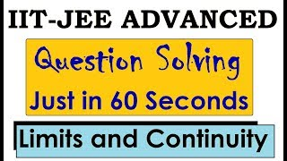 Limits and Continuity Shortcuts and Tricks for IIT JEE Mains and Advance how to solve limits Quickly