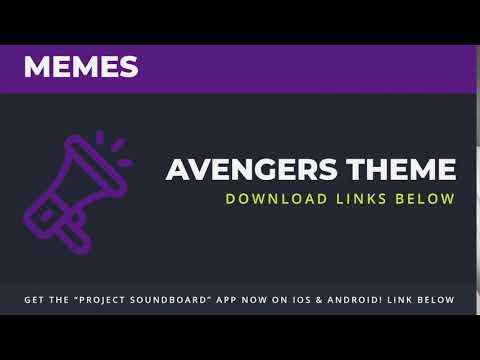 Avengers Theme - [Project Soundboard] Meme SFX Clip Sound