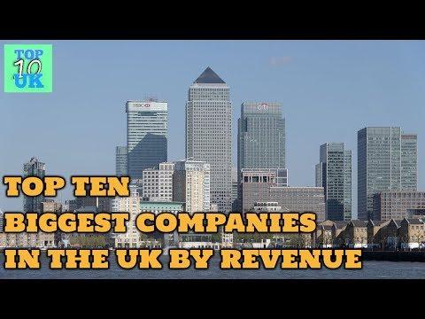 Top Ten Biggest Companies In The UK