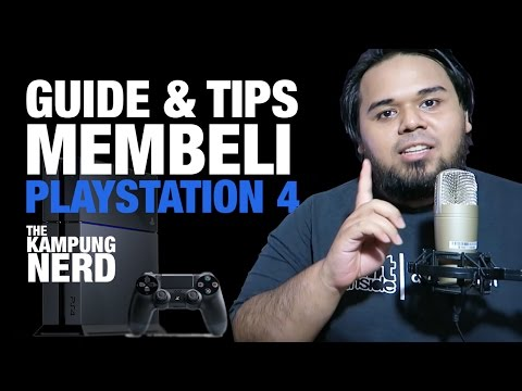 Guide & Tips Membeli Playstation 4 (Malaysia Edition) | The Kampung Nerd