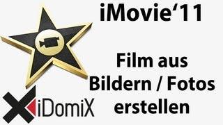 iMovie - Film aus Bildern erstellen