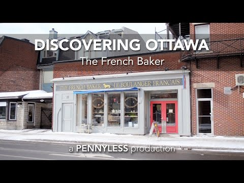 Discovering Ottawa: The French Baker