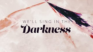 Sing in the Darkness (Official Lyric Video) - Ginny Owens