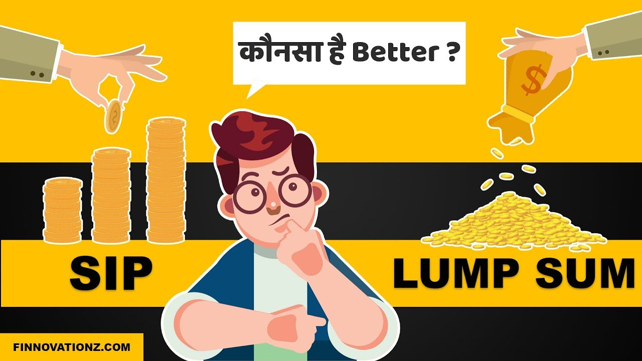 SIP Vs Lump sum investing? Which is better?   Animated   Hindi