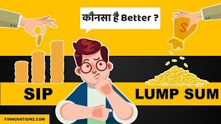 SIP Vs Lump sum investing? Which is better? | Animated | Hindi