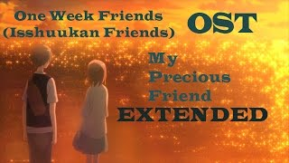My Precious Friend Extended - One Week Friends OST