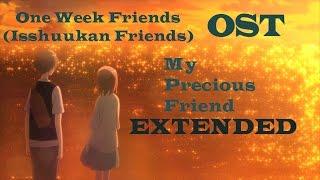 My Precious Friend Extended - One Week Friends OST