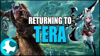 "Returning to Tera ""Starting Fresh in 2017"""