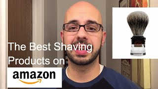 The BEST Shaving Products on Amazon