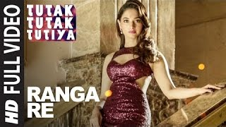 Download Hindi Video Songs - RANGA RE Full Video Song | Tutak Tutak Tutiya | Shreya Ghoshal | Prabhudeva ,Sonu Sood & Tamannaah