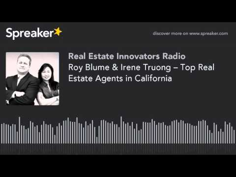 Roy Blume & Irene Truong – Top Real Estate Agents in California