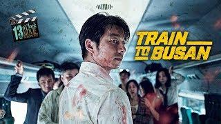 13 O'Clock Movie Retrospective: Train To Busan