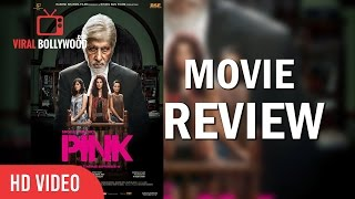 Pink Full Movie Review   Bollywood Celebrities Review On Pink   Viralbollywood