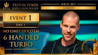Triton London 2019 - NLH 6-Handed TURBO £25K - Day 1