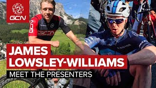 James Lowsley-Williams - Meet The GCN Presenters