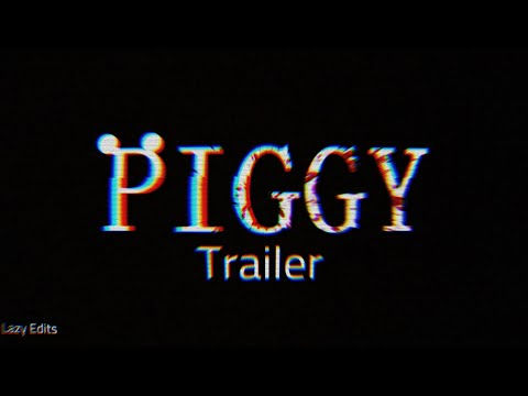 Roblox Piggy Trailer (Fan-made) | Lazy Edits (READ THE PINNED COMMENT BEFORE COMPLAINING)