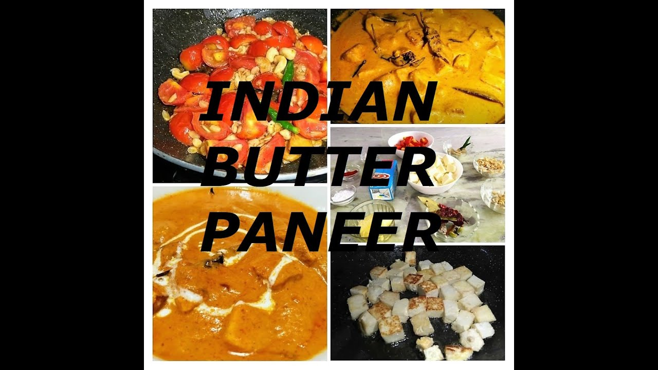 Butter Paneer Indian Cottage Cheese Recipe Famous Indian Recipe Vegetarian Recipe Youtube